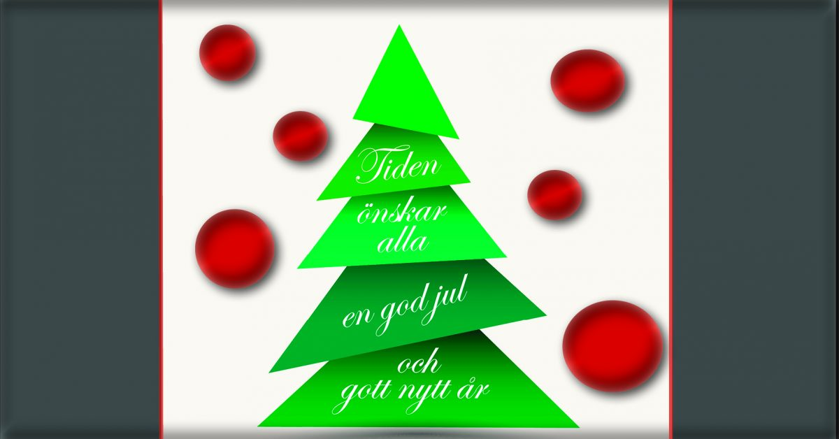 Tiden önskar god jul och gott nytt år!