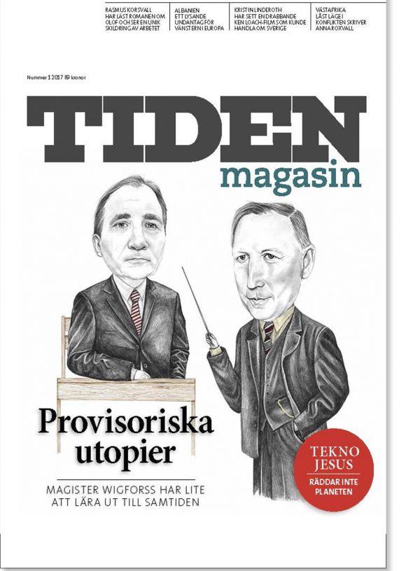 Tiden Magasin: Provisoriska utopier