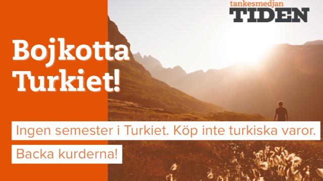 Tankesmedjan Tiden uppmanar till bojkott av Turkiet