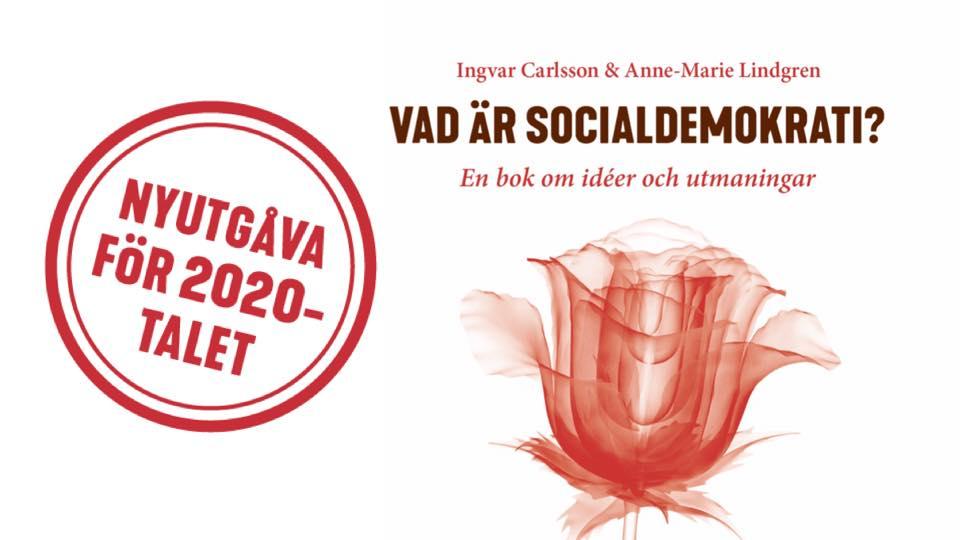 Vad är socialdemokrati? – Nyutgåva för 2020-talet!