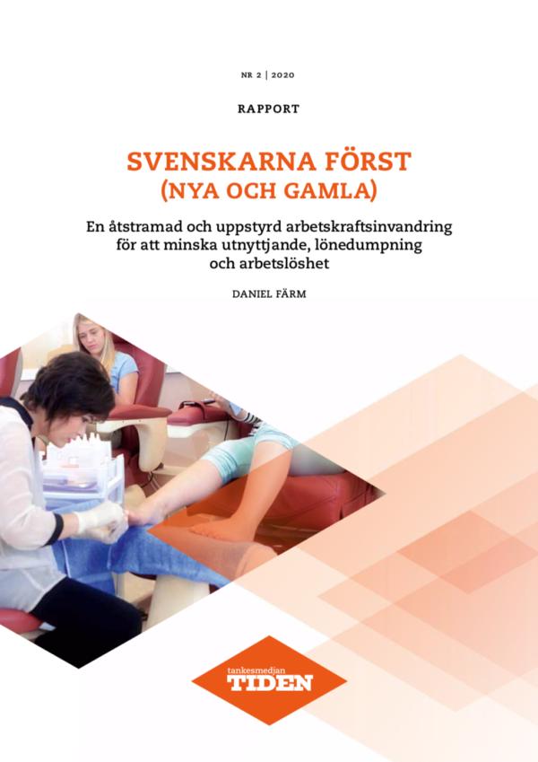 Svenskarna först (nya och gamla)