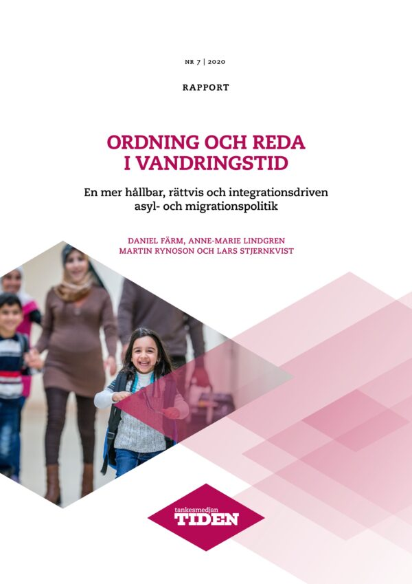Ny rapport: Förslag för en långsiktigt hållbar asylpolitik