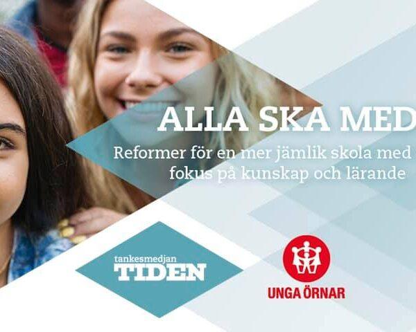 Ny rapport: Alla ska med – Dags för århundradets skolreform