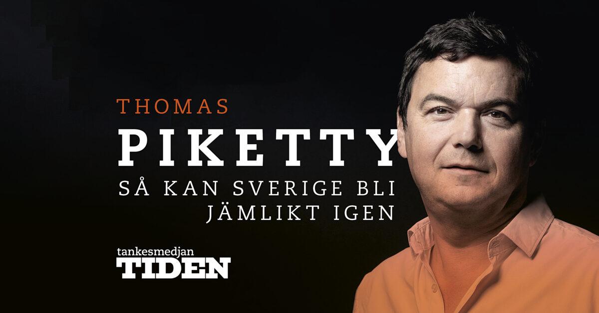"""Studiehandledning – Thomas Piketty """"Kapitalet och ideologin"""""""